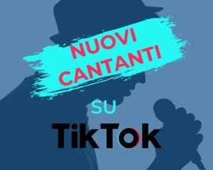 nuovi cantanti tiktok